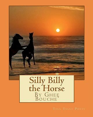 Silly Billy the Horse