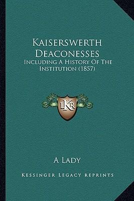 Kaiserswerth Deacone...