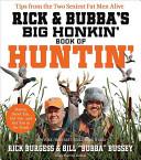 Rick and Bubba's Big Honkin' Book of Huntin'