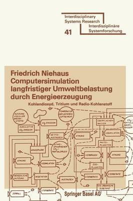 Computersimulation Langfristiger Umweltbelastung Durch Energieerzeugung