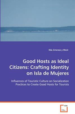 Good Hosts As Ideal Citizens
