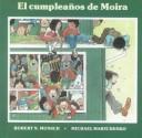 Cumpleanos De Moira/Moira's Birthday