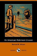An American Robinson Crusoe (Dodo Press)