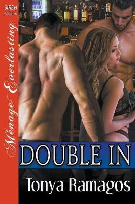 Double in (Siren Publishing Menage Everlasting)