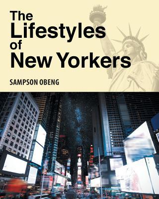 The Lifestyles of New Yorkers