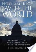 How America Saved the World