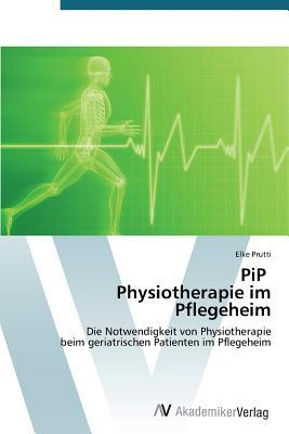 PiP Physiotherapie im Pflegeheim