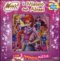 Il mistero degli abissi. Winx club. Libro puzzle. Ediz. illustrata
