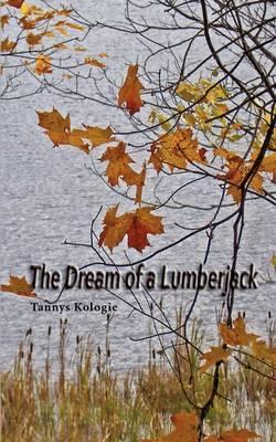 The Dream of a Lumberjack