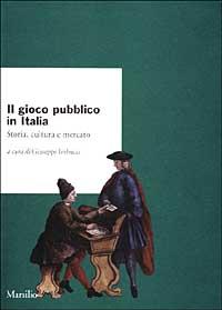 Il gioco pubblico in Italia