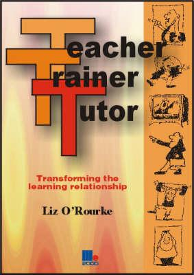 Teacher, Trainer, Tutor
