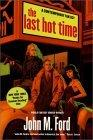 The Last Hot Time
