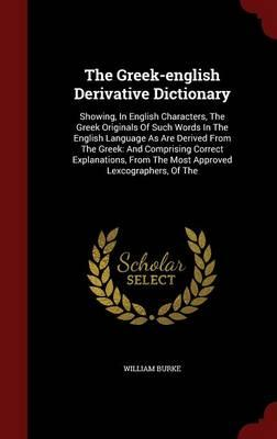 The Greek-English Derivative Dictionary