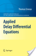 Applied Delay Differential Equations