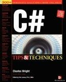 C# Programming Tips and Techniques
