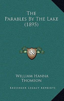 The Parables by the Lake (1895)