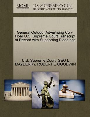 General Outdoor Advertising Co V. Hoar U.S. Supreme Court Transcript of Record with Supporting Pleadings