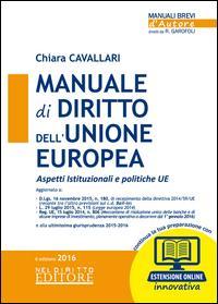 Manuale di diritto dell'Unione Europea. Aspetti istituzionali e politiche UE. Con aggiornamento online