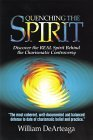 Quenching the Spirit