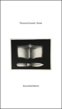 Accordi. Poesie inedite di Vincenzo Consolo