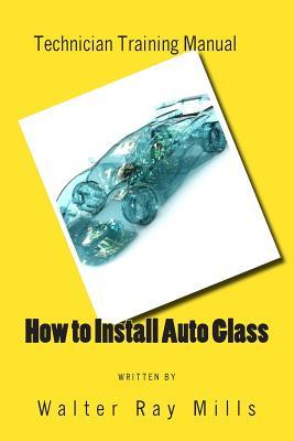 How to Install Auto Glass