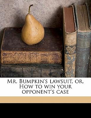 Mr. Bumpkin's Lawsui...