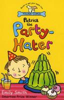 Patrick the Party-Ha...