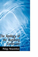 The Apology of the Augsburg Confession