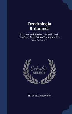 Dendrologia Britannica