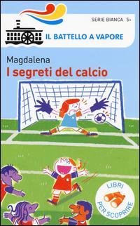 I segreti del calcio...