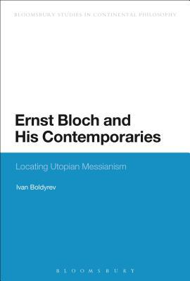 Ernst Bloch and His Contemporaries