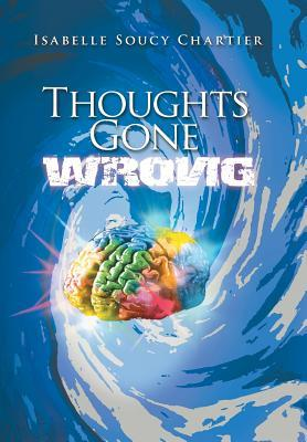 Thoughts Gone Wrong