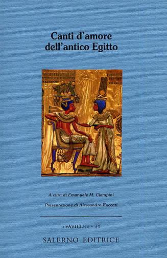 Canti d'amore dell'antico Egitto