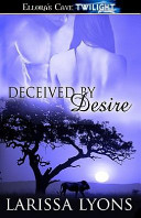 Deceived by Desire