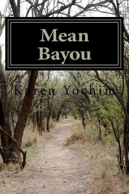 Mean Bayou