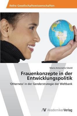 Frauenkonzepte in der Entwicklungspolitik