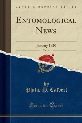 Entomological News, Vol. 31
