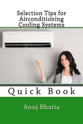 Selection Tips for Airconditioning Cooling Systems