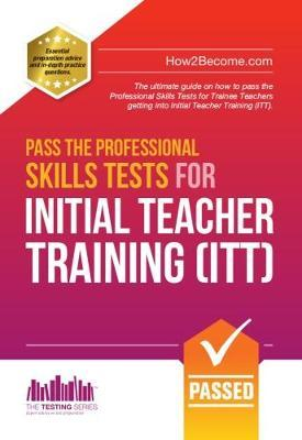 Pass the Professional Skills Tests for Initial Teacher Training