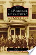 The Portuguese in San Leandro