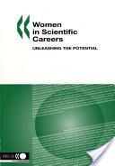 Women in Scientific Careers Unleashing the Potential