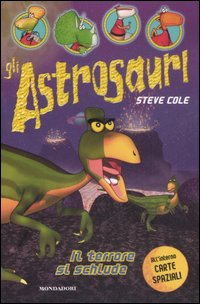 Il terrore si schiude. Gli astrosauri. Vol. 2