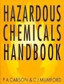Hazardous chemicals handbook