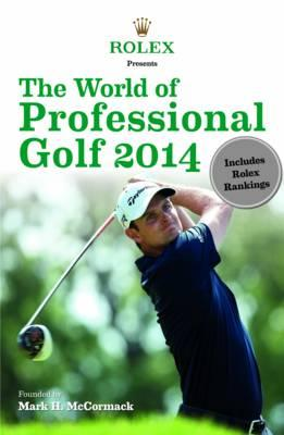 Rolex Presents The World of Professional Golf 2014