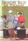 Broncho Billy and the Essanay Film Company