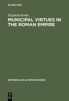 Municipal Virtues in the Roman Empire
