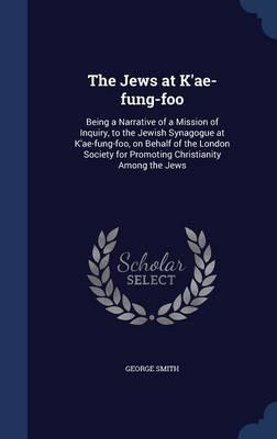 The Jews at K'Ae-Fun...