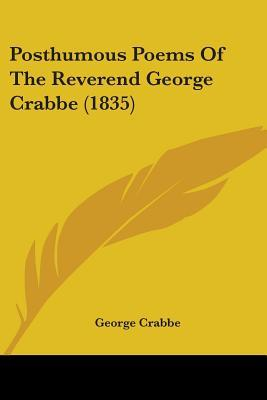 Posthumous Poems of the Reverend George Crabbe