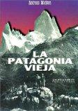 La Patagonia Vieja