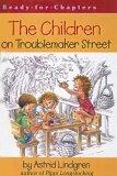 Children on Troublemaker Street